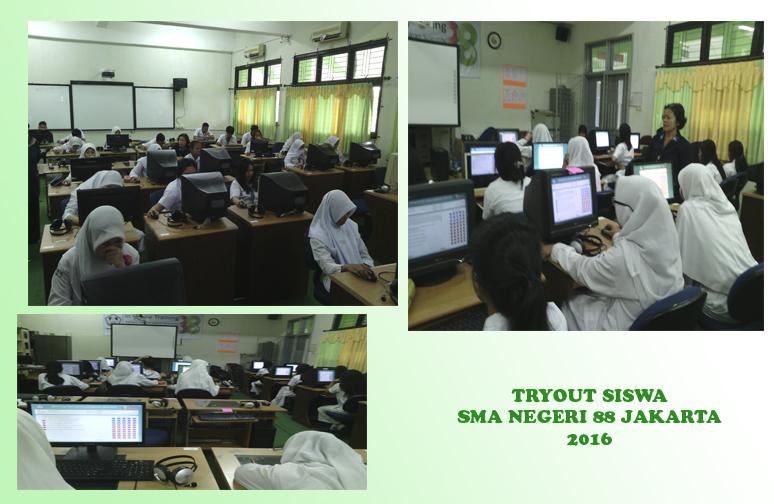 PELAKSANAAN TRYOUT CBT, SISWA / SISWI SMA NEGERI 88 JAKARTA